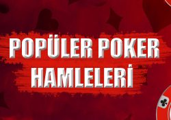 Poker oynarken en çok yapılan hamleler ve davranışlar nelerdir ? Tüm detaylarıyla sizler için açıkladık.