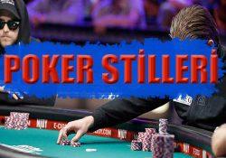 Poker oyun tarzlarının ve stillerinin önemini yazımızda açıkladık.